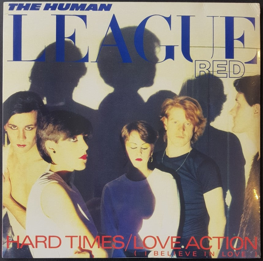 Human League  - Hard Times / Love Action (I Believe In Love)