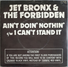 Load image into Gallery viewer, Jet Bronx & The Forbidden - Ain't Doin' Nothin'