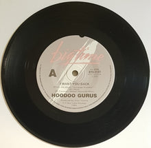 Load image into Gallery viewer, Hoodoo Gurus  - I Want You Back