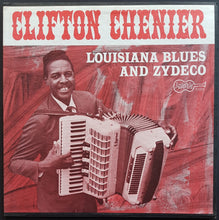 Load image into Gallery viewer, Clifton Chenier  - Louisiana Blues And Zydeco