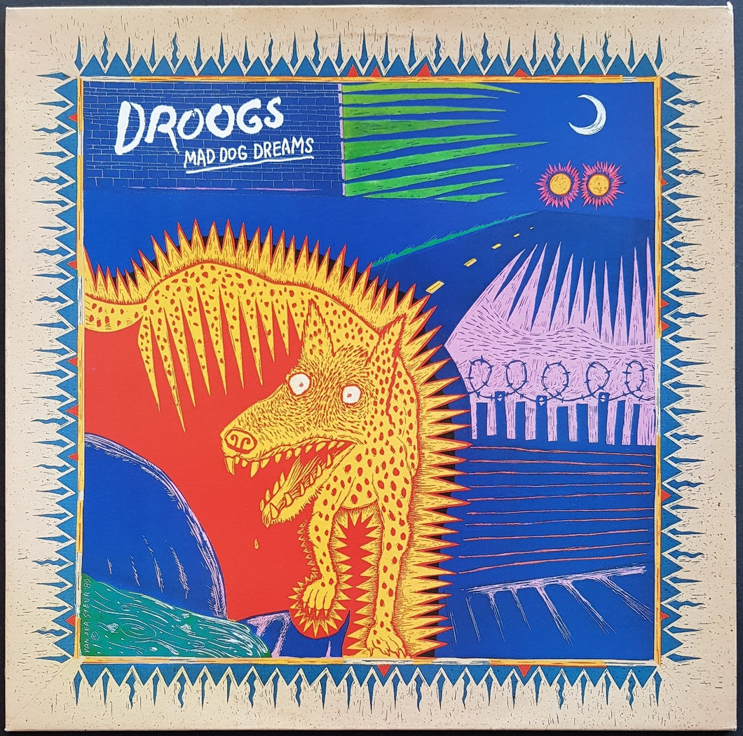 Droogs  - Mad Dog Dreams