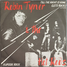 Load image into Gallery viewer, MC5 (Robin Tyner & The Hot Rods) - Till The Night Is Gone (Let's Rock)
