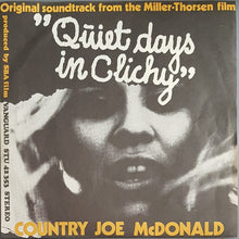 Load image into Gallery viewer, Country Joe McDonald - Quiet Day In Clichy