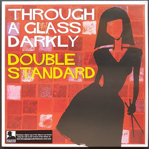 Through A Glass Darkly - Double Standard