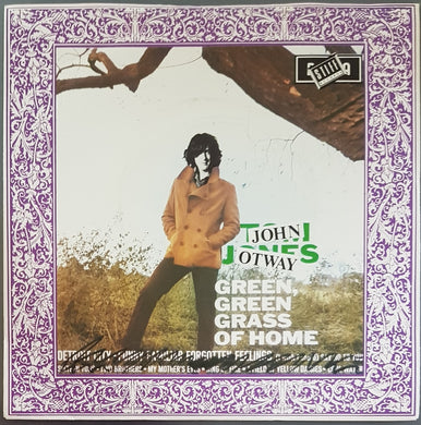 John Otway - Green, Green Grass Of Home