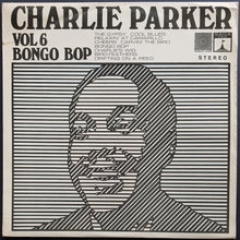Load image into Gallery viewer, Parker, Charlie - Vol 6 Bongo Bop