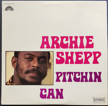 Load image into Gallery viewer, Archie Shepp - Pitchin Can