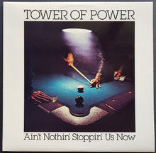 Load image into Gallery viewer, Tower Of Power - Ain't Nothin' Stoppin' Us Now