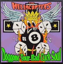 Load image into Gallery viewer, Hellacopters - Doggone Your Bad-Luck Soul