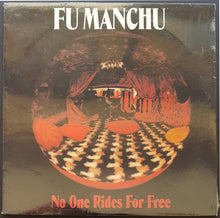 Load image into Gallery viewer, Fu Manchu - No One Rides For Free