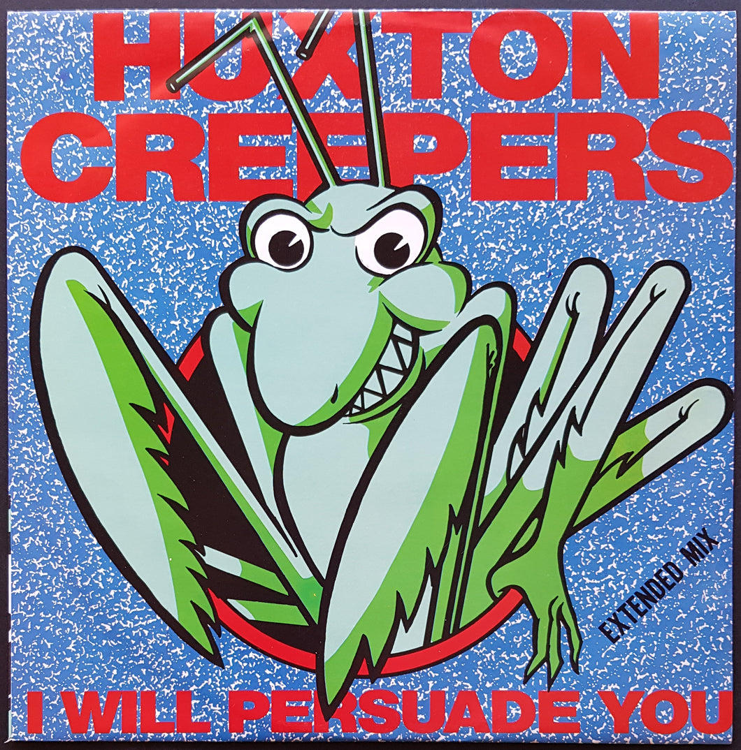 Huxton Creepers - I Will Persuade You