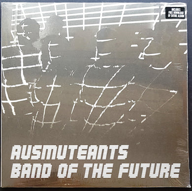 Ausmuteants - Band Of The Future