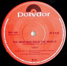 Load image into Gallery viewer, David Bowie (Lulu) - The Man Who Sold The World / Watch That Man