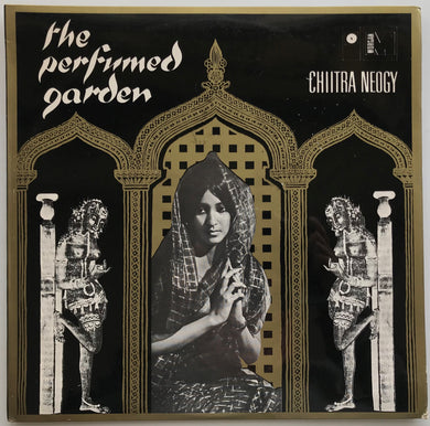 Chiitra Neogy  - The Perfumed Garden