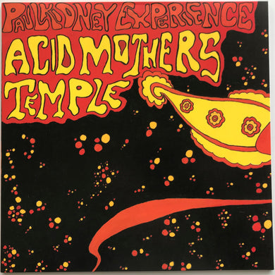 Acid Mothers Temple  - Paul Kidney Experience / Acid Mothers Temple