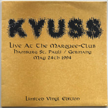 Load image into Gallery viewer, Kyuss - Live At The Marquee-Club