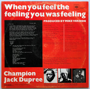 Champion Jack Dupree - When You Feel The Feeling You Was Feeling