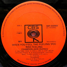 Load image into Gallery viewer, Champion Jack Dupree - When You Feel The Feeling You Was Feeling