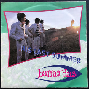 Barracudas - His Last Summer
