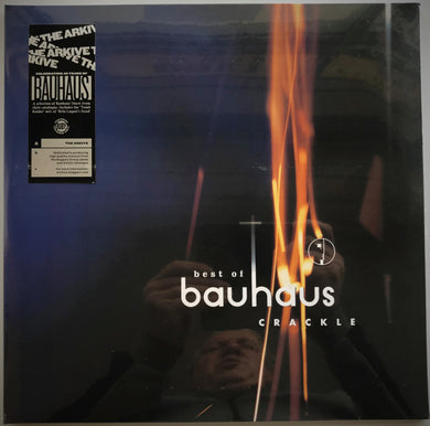 Bauhaus  - Best Of Bauhaus - Crackle