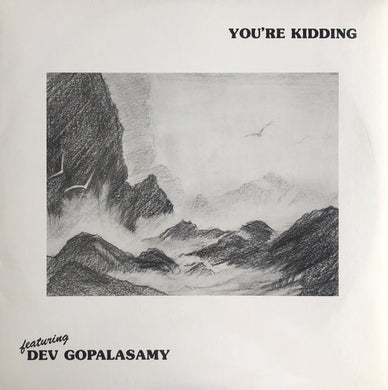 Devendran Gopalasamy - You're Kidding