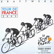 Load image into Gallery viewer, Kraftwerk - Tour De France 2003