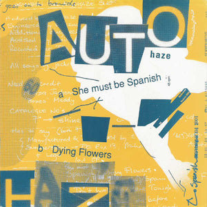 Autohaze - She Must Be Spanish