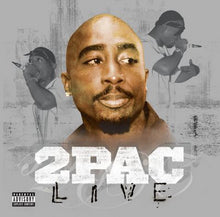 Load image into Gallery viewer, 2Pac - Live