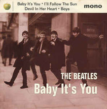 Load image into Gallery viewer, Beatles - Baby It's You
