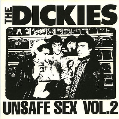 Dickies - Unsafe Sex Vol.2