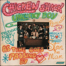 Load image into Gallery viewer, Chicken Shack (Stan Webb's) - Unlucky Boy