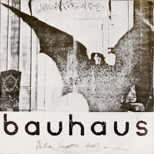 Load image into Gallery viewer, Bauhaus - Bela Lugosi's Dead