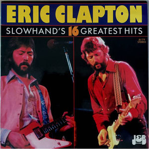 Clapton, Eric - Slowhand's 16 Greatest Hits