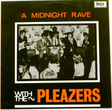 A Midnight Rave With The Pleazers