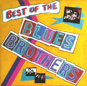 Blues Brothers - The Best Of The Blues Brothers