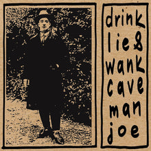 Load image into Gallery viewer, Caveman Joe - Drink Lie & Wank
