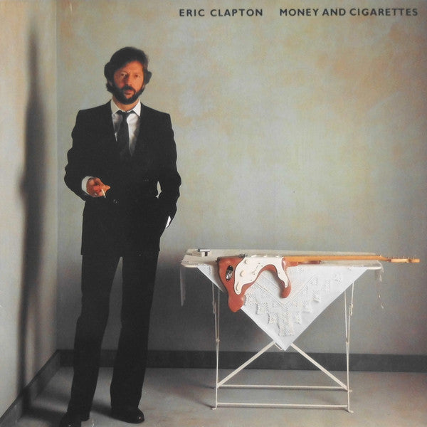 Clapton, Eric - Money And Cigarettes