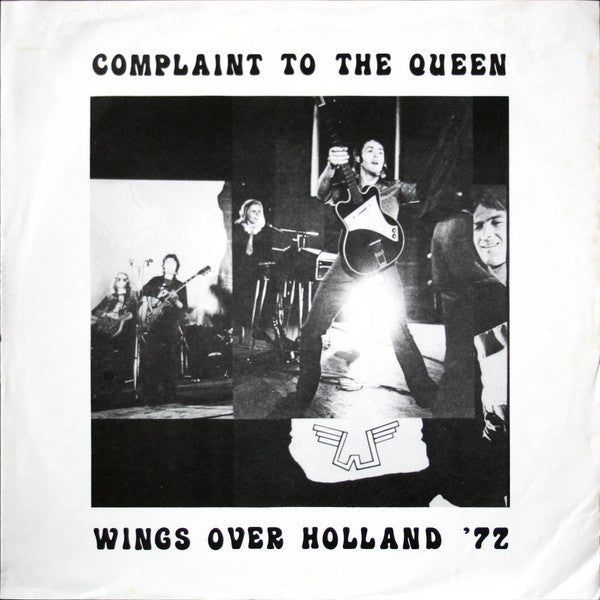 Beatles (Wings) - Complaint To The Queen Wings Over Holland '72