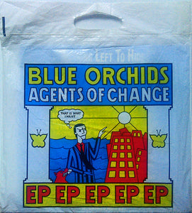 Blue Orchids - Agents Of Change EP
