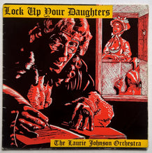 Load image into Gallery viewer, Johnson, Laurie Orchestra - Lock Up Your Daughters
