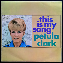Load image into Gallery viewer, Clark, Petula - This Is My Song