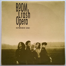 Load image into Gallery viewer, Boom Crash Opera - Boom Crash Opera Interview Disc
