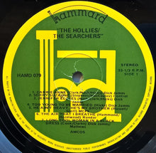 Load image into Gallery viewer, Hollies - The Hollies/The Searchers