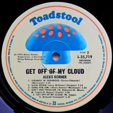 Load image into Gallery viewer, Alexis Korner - Get Off Of My Cloud