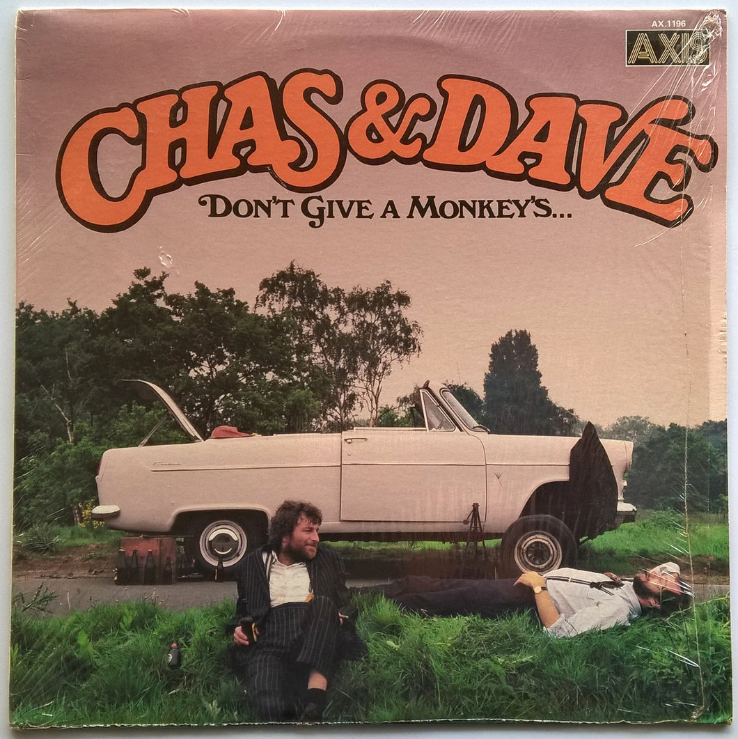 Chas & Dave - Don't Give A Monkey's...