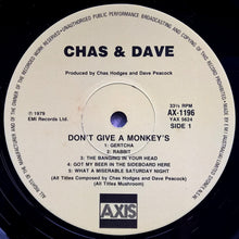 Load image into Gallery viewer, Chas & Dave - Don't Give A Monkey's...