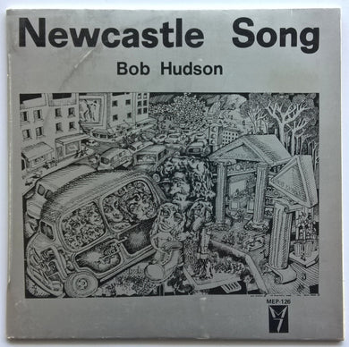 Bob Hudson - Newcastle Song