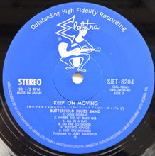 Load image into Gallery viewer, Butterfield Blues Band - Keep On Moving