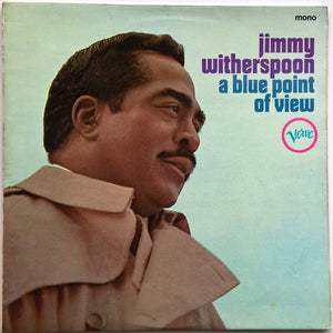 Jimmy Witherspoon - A Blue Point Of View