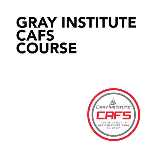 Course Gray Institute CAFS Course